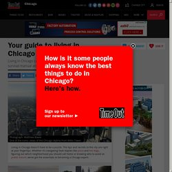 Living in Chicago: tips for newbies and lifers