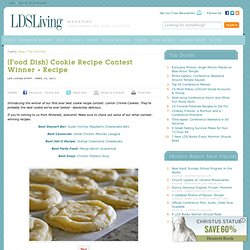 {Food Dish} Cookie Recipe Contest Winner + Recipe