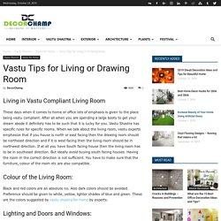 Vastu Tips for Living or Drawing Room - DecorChamp