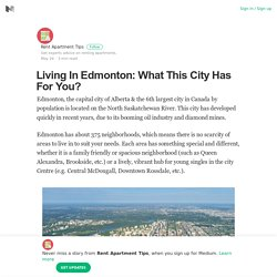 Living In Edmonton: What This City Has For You