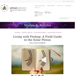 Living with Feeling: A Field Guide to the Solar Plexus
