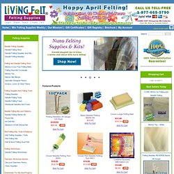 LIVING FELT Felting Supplies And Needle Felting Supplies