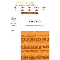 Living Myth: Imagination Applied to Life