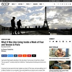 What It Was Like Living Inside a Week of Fear and Tension in Paris