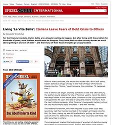 Living 'La Vita Bella': Italians Leave Fears ofDebt Crisis to Others - SPIEGEL ONLINE - News - International