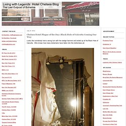 Living with Legends: Hotel Chelsea Blog: Ghosts