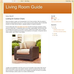 Living Room Guide: Looking for Outdoor Chairs