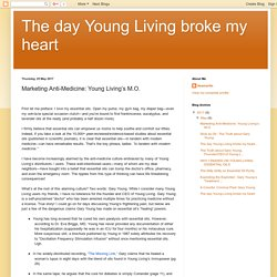 Marketing Anti-Medicine: Young Living's M.O.
