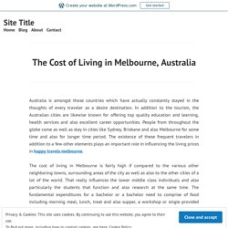 The Cost of Living in Melbourne, AustraliaThe Cost of Living in Melbourne, Australia – Site Title