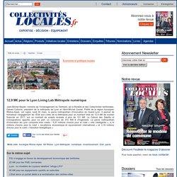 12,9 M€ pour le Lyon Living Lab Métropole numérique