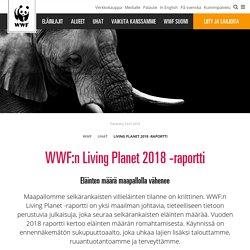 WWF:n Living Planet 2018 -raportti