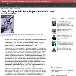 Living Safely with Robots, Beyond Asimov's Laws