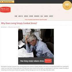 Living Simply: Why It Reduces Stress in Seniors