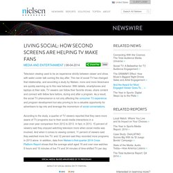 Living Social: How Second Screens Are Helping TV Make Fans