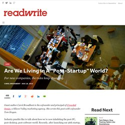 "Are We Living In A ""Post-Startup"" World? - ReadWrite"