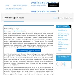 Which one is better sober living homes las vegas?