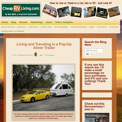 Cheap RV Living.com -Living and Traveling in a Pop-Up Aliner Trailer