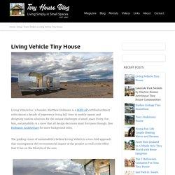 Living Vehicle Tiny House