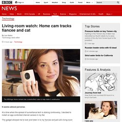 Living-room watch: Home cam tracks fiancee and cat - BBC News