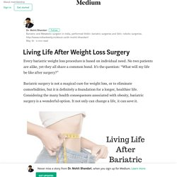 Living Life After Weight Loss Surgery