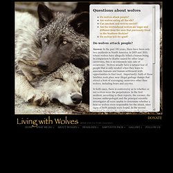 Living With Wolves - About Wolves - Questions About Wolves
