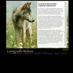 Living With Wolves - About Us - Carter Niemeyer