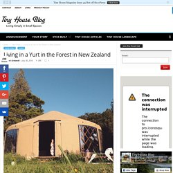 Living in a Yurt in the Forest in New Zealand