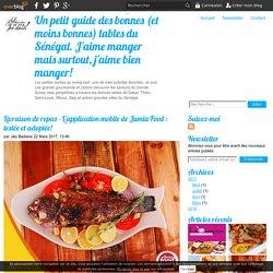 Livraison de repas - L'application mobile de Jumia Food : testée et adoptée! - Un petit guide des bonnes (et moins bonnes) tables du Sénégal. J'aime manger mais surtout, j'aime bien manger!