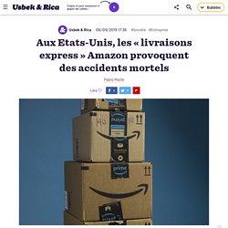 Aux Etats-Unis, les « livraisons express » Amazon provoquent des accidents mortels