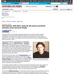 Neil Gaiman e mais de 30 escritores ensinam como escrever ficção