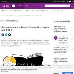 Prix du livre audio France Culture Lire dans le noir 2020 / France Culture