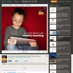 Livre blanc mobile-learning by IL&DI