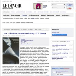 Livre - Cinquante nuances de Grey, E. L. James