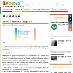 """Livre : """"Education à l'image 2.0"""""""
