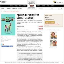 Livre Famille (presque) Zéro Déchet - Ze Guide