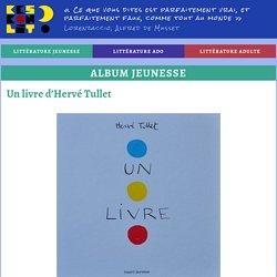 Un livre d'Hervé Tullet - Keskonlit ?