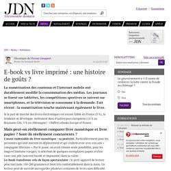 E-book vs livre imprimé : une histoire de goûts? - JDN