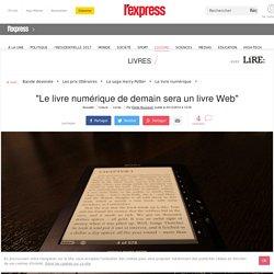"""""""Le livre numérique de demain sera un livre Web"""""""