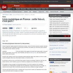 Livre numérique en France : cette fois-ci, c'est parti !