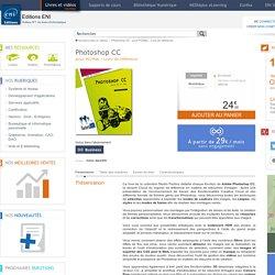 Livre Photoshop CC - pour PC/Mac - Livre de référence