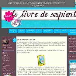 Le Livre de Sapienta: Jeu de graphisme - tout âge