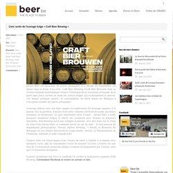 """Livre: sortie de l'ouvrage belge """"Craft Beer Brewing"""" - Beer.be"""