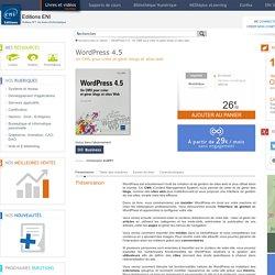 Livre WordPress 4.5 - Un CMS pour créer et gérer blogs et sites web