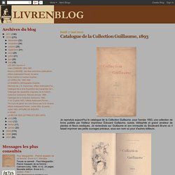 LIVRENBLOG: Catalogue de la Collection Guillaume, 1893
