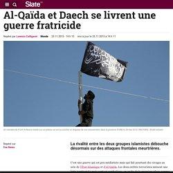 Al-Qaïda et Daech se livrent une guerre fratricide