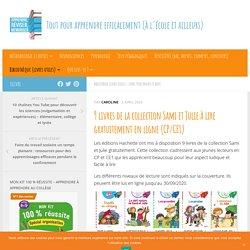 9 livres de la collection Sami et Julie à lire gratuitement en ligne (CP/CE1)
