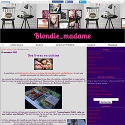Des livres en cuisine - Blondie_madame