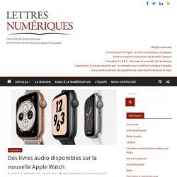 Des livres audio disponibles sur la nouvelle AppleWatch