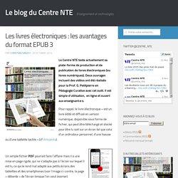 Les livres électroniques : les avantages du format EPUB 3 - Le blog du Centre NTE