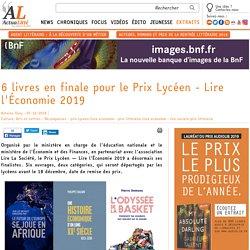 6 livres en finale pour le Prix Lycéen - Lire l'Économie 2019